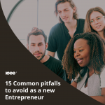 15 Common Pitfalls To Avoid As A New Business Owner Or Entrepreneur