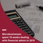Microbusinesses spent 10 weeks dealing with financial admin in 2019