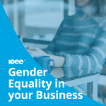 Ensuring Gender Equality within your Business